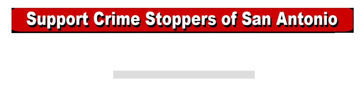 Crime Stoppers of San Antonio